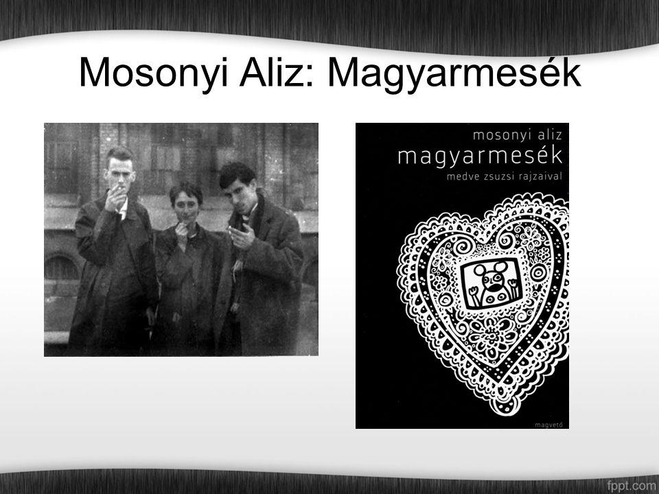 Mosonyi Aliz: Magyarmesék
