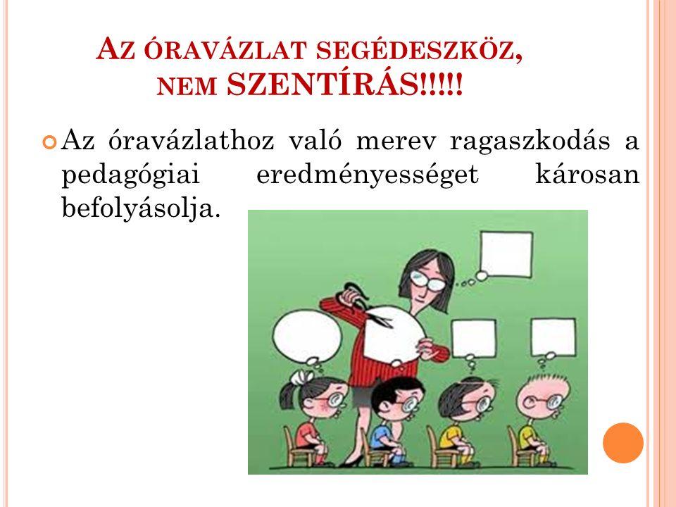 A Z ÓRAVÁZLAT SEGÉDESZKÖZ, NEM SZENTÍRÁS!!!!.