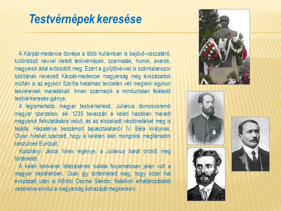 A Kárpát-medence ősnépe a több hullámban is bejövő-visszatérő, különböző névvel illetett testvérnépek, szarmaták, hunok, avarok, magyarok által erősödött meg.
