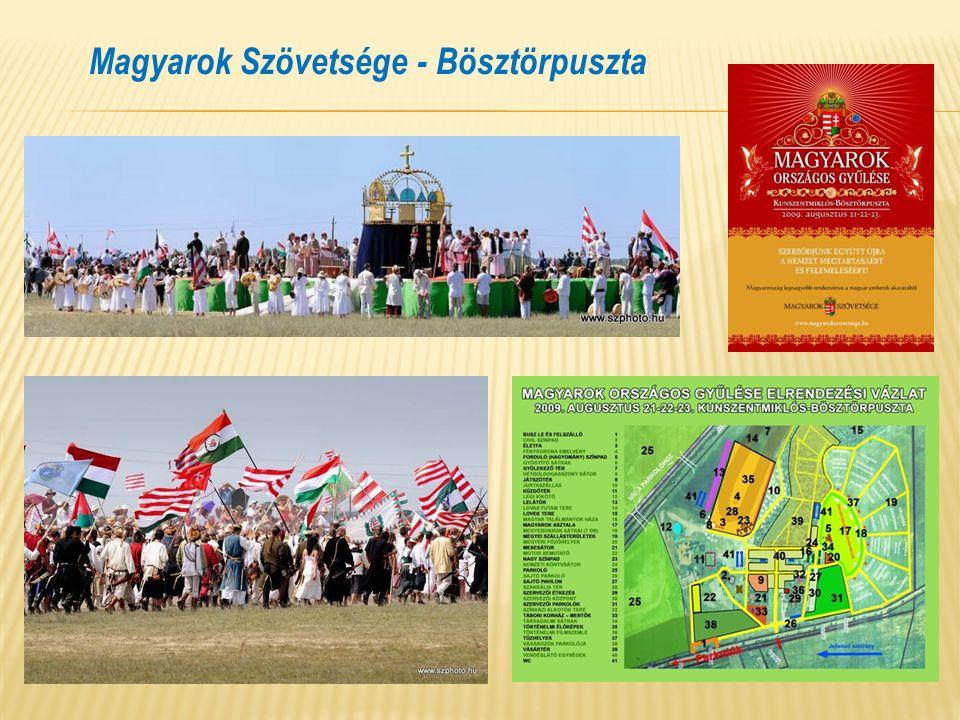 Magyarok Szövetsége - Bösztörpuszta