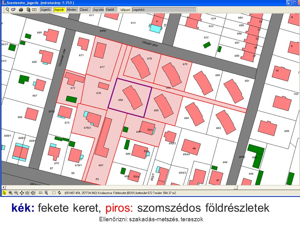 kék: fekete keret, piros: szomszédos földrészletek Ellenőrizni: szakadás-metszés, teraszok