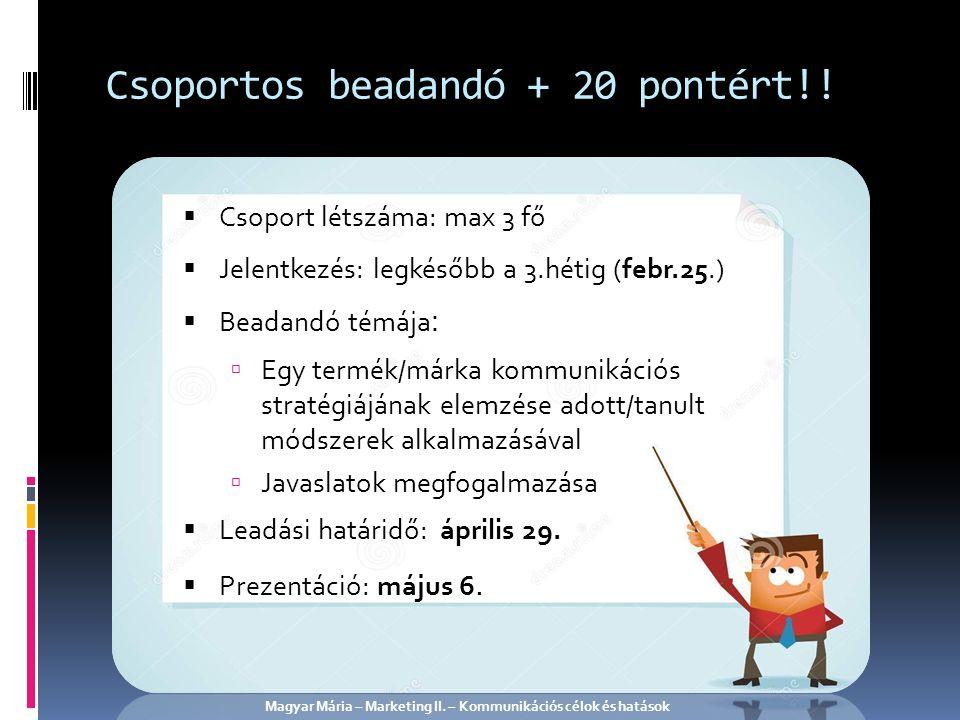 Csoportos beadandó + 20 pontért!.