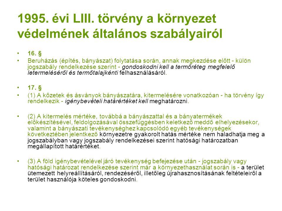 1995. évi LIII. törvény a környezet védelmének általános szabályairól 16.