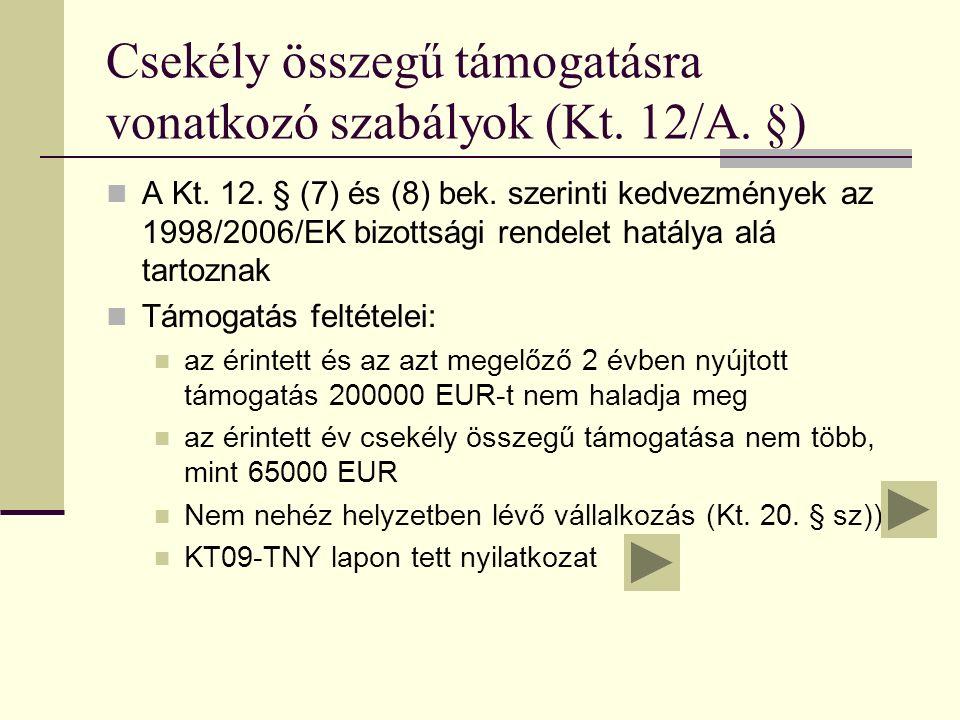 Csekély összegű támogatásra vonatkozó szabályok (Kt.