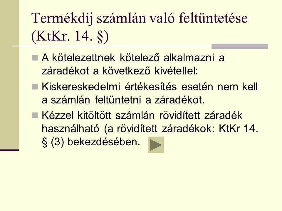Termékdíj számlán való feltüntetése (KtKr. 14.