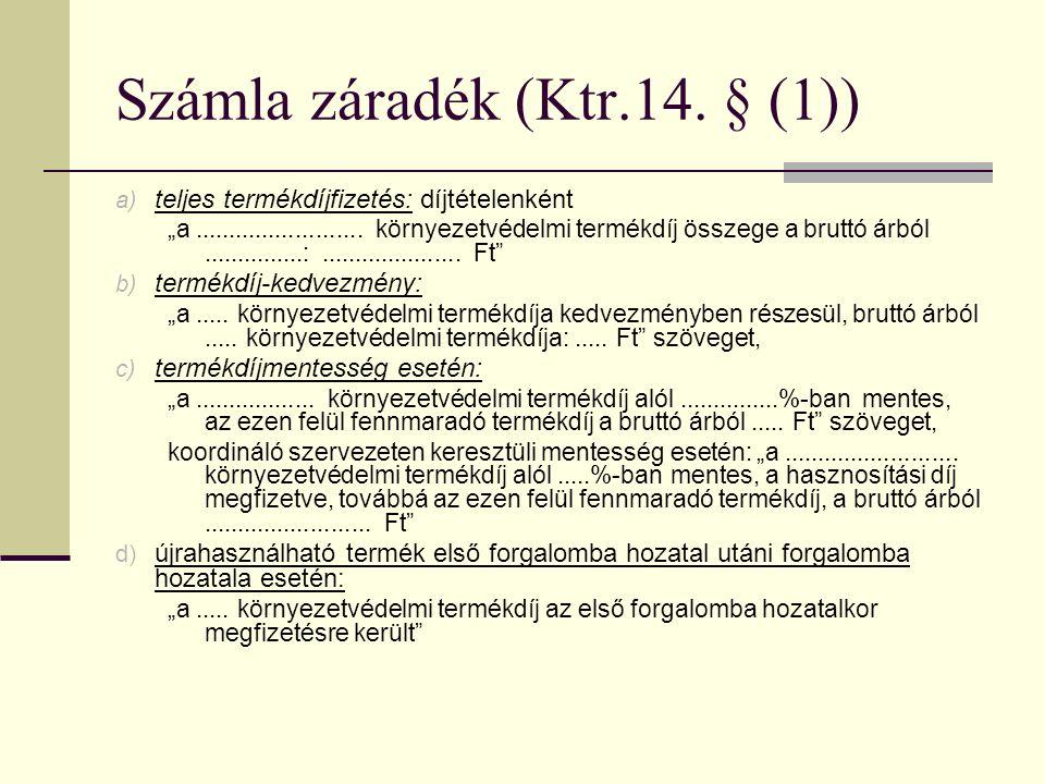 Számla záradék (Ktr.14.