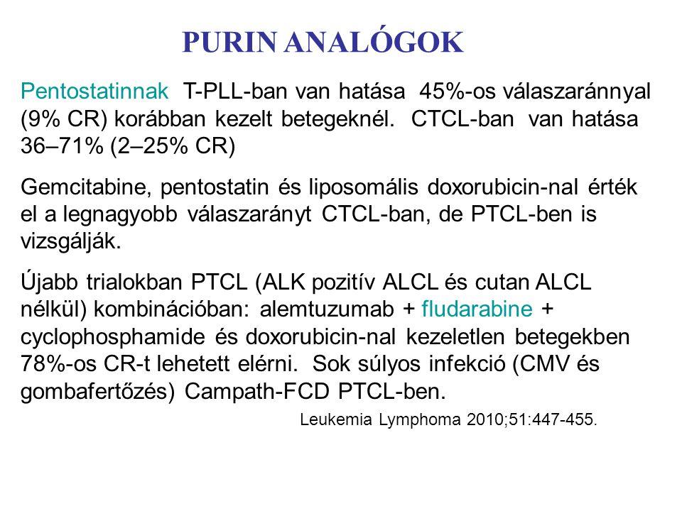 PURIN ANALÓGOK Pentostatinnak T-PLL-ban van hatása 45%-os válaszaránnyal (9% CR) korábban kezelt betegeknél.