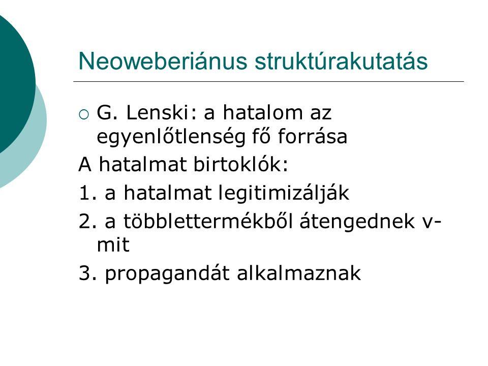Neoweberiánus struktúrakutatás  G.
