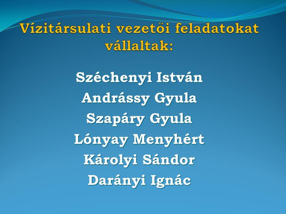 Széchenyi István Andrássy Gyula Szapáry Gyula Lónyay Menyhért Károlyi Sándor Darányi Ignác