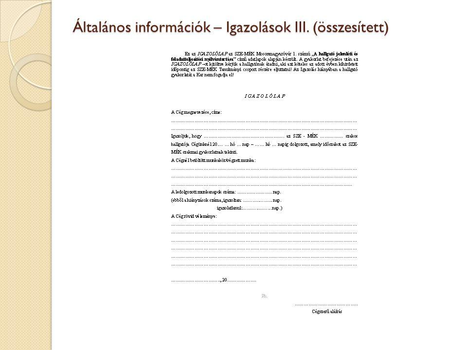 Általános információk – Igazolások III. (összesített)