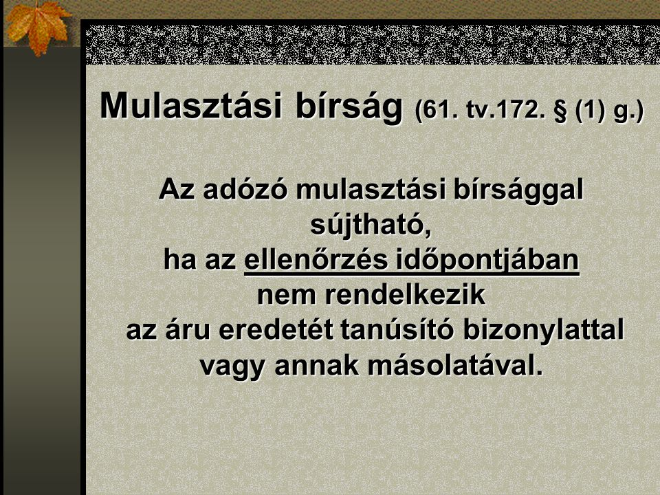 Mulasztási bírság (61. tv.172.