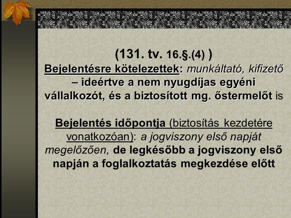 """Bejelentési kötelezettség """"járulékkedvezmény jogintézménye (61."""