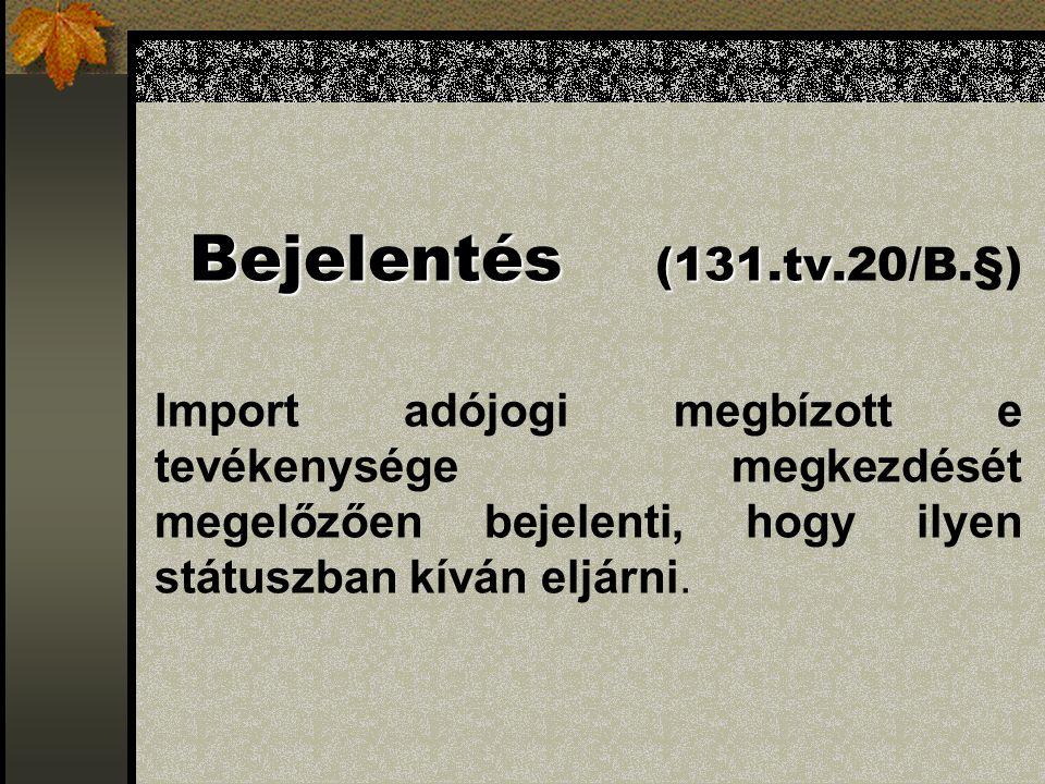 Bejelentés (131.tv.