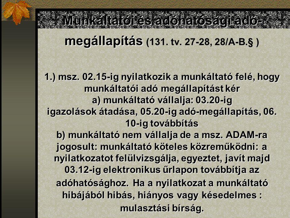 Munkáltatói és adóhatósági adó- megállapítás 1.) msz.