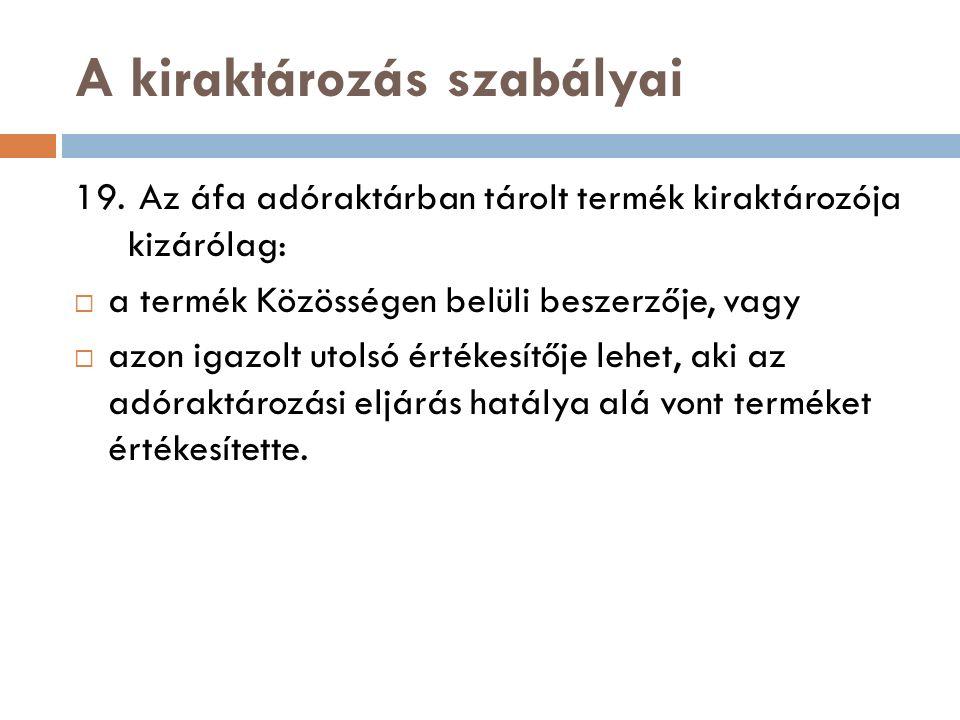 A kiraktározás szabályai 22.