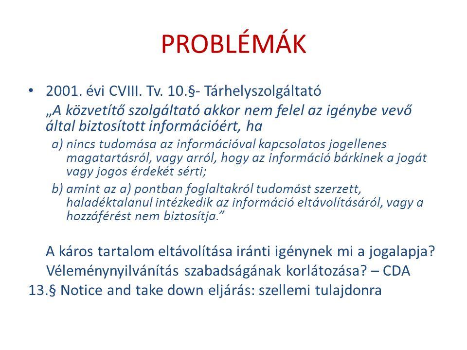 PROBLÉMÁK 2001. évi CVIII. Tv.