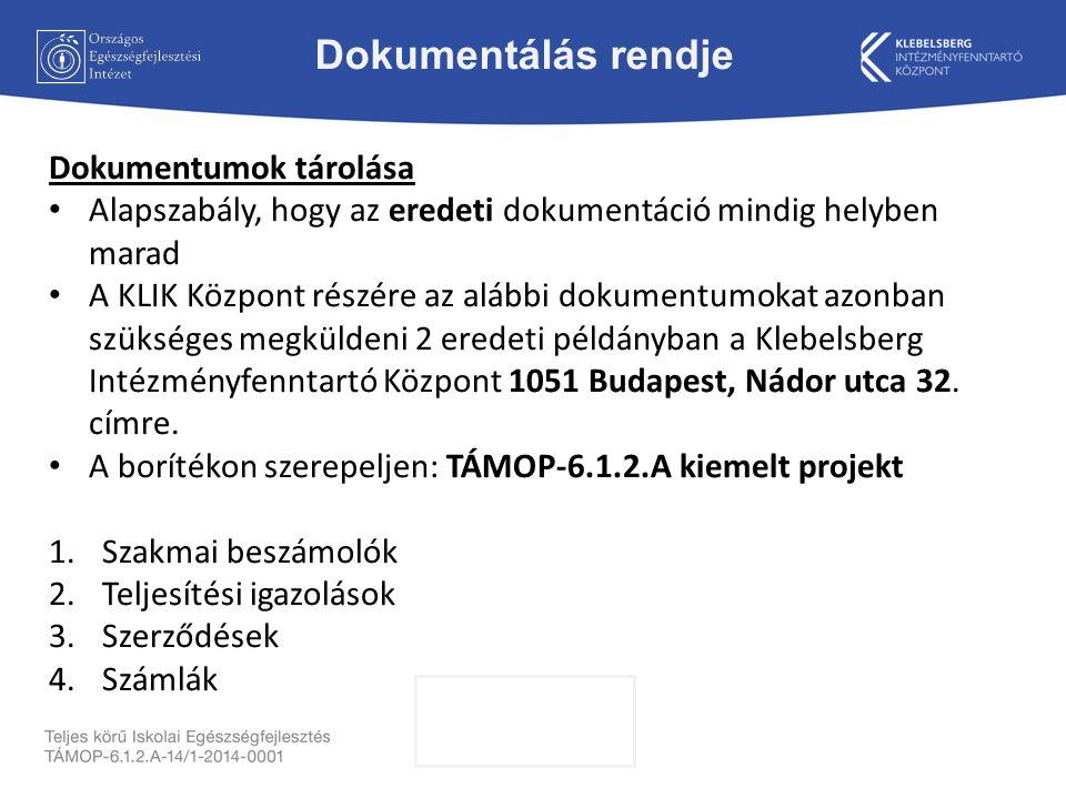 Dokumentumok tárolása Alapszabály, hogy az eredeti dokumentáció mindig helyben marad A KLIK Központ részére az alábbi dokumentumokat azonban szükséges megküldeni 2 eredeti példányban a Klebelsberg Intézményfenntartó Központ 1051 Budapest, Nádor utca 32.