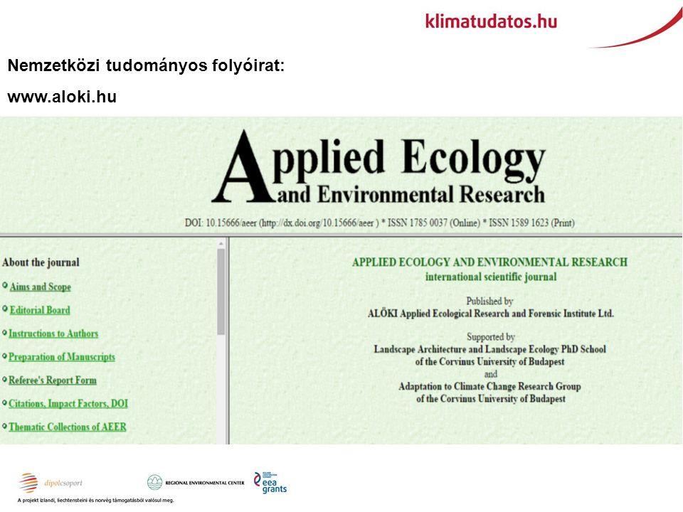 Nemzetközi tudományos folyóirat: www.aloki.hu