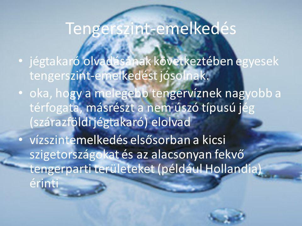 Tengerszint-emelkedés jégtakaró olvadásának következtében egyesek tengerszint-emelkedést jósolnak. oka, hogy a melegebb tengervíznek nagyobb a térfoga