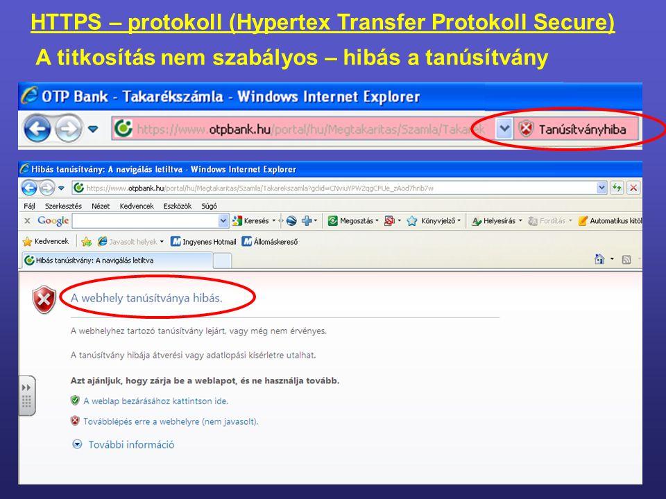 HTTPS – protokoll (Hypertex Transfer Protokoll Secure) A titkosítás szabályos (Böngésző tulajdonság lap)