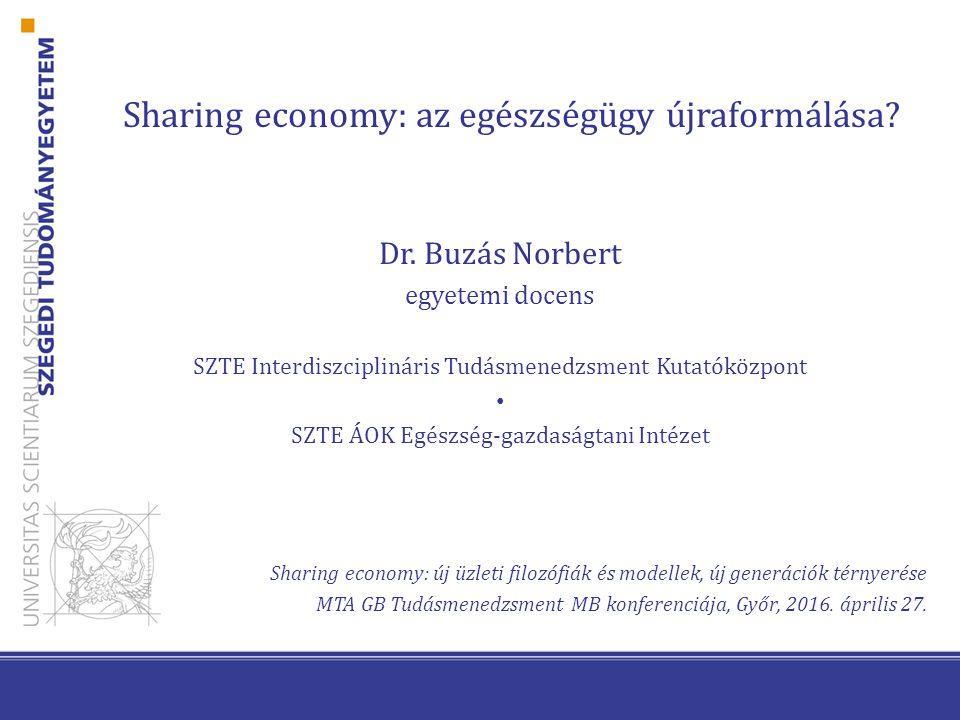 Sharing economy: az egészségügy újraformálása. Dr.