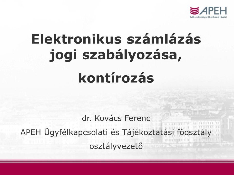 Elektronikus számlázás jogi szabályozása, kontírozás dr.