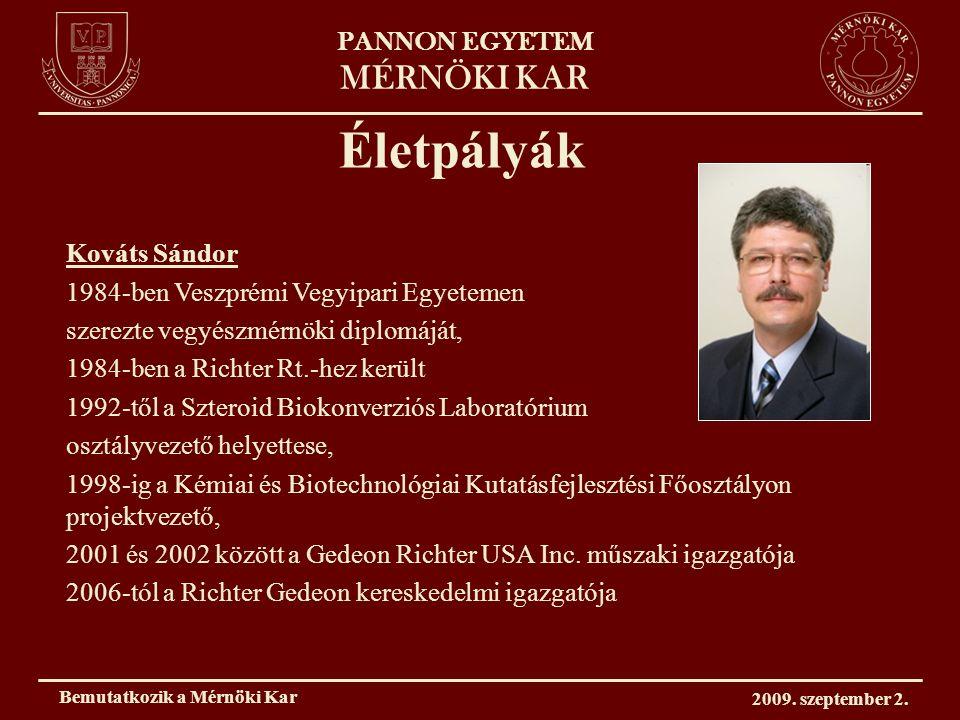 PANNON EGYETEM MÉRNÖKI KAR Szakvezetőink Dr.Kovács Kristófanyagmérnöki alap- és mesterszak Dr.