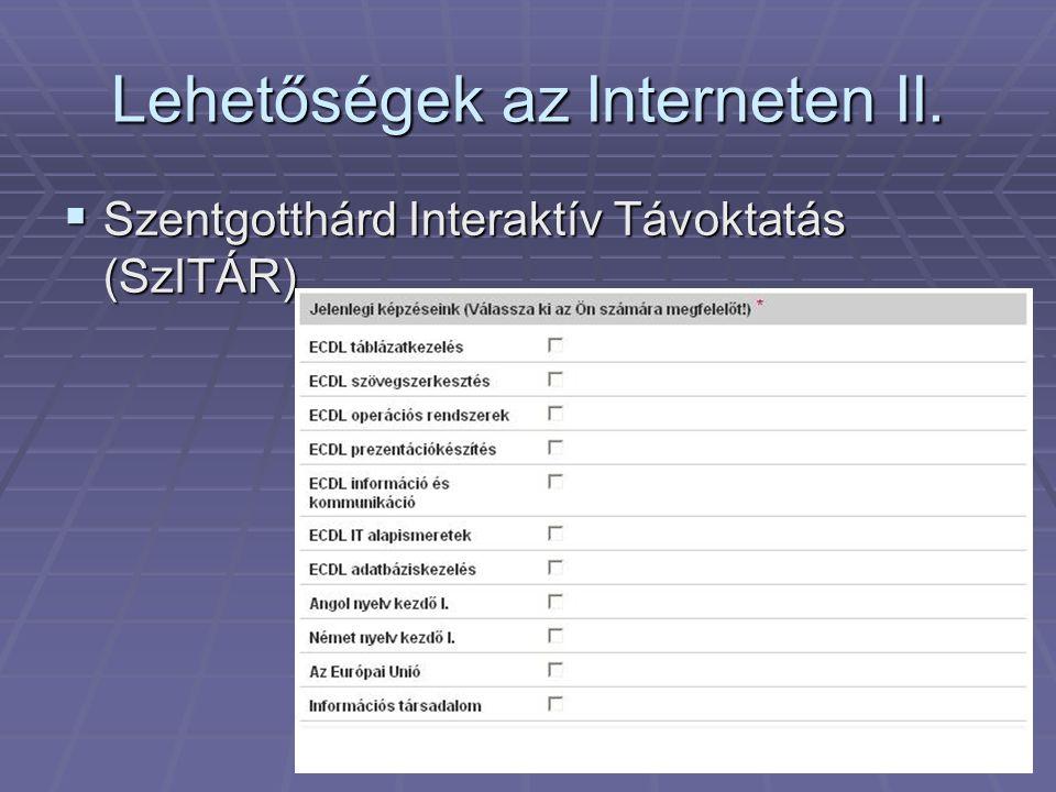 Lehetőségek az Interneten II.  Szentgotthárd Interaktív Távoktatás (SzITÁR)