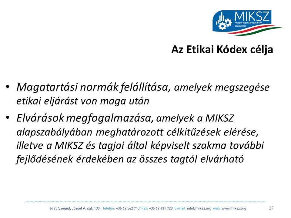 scapackaging.hu Az Etikai Kódex célja Magatartási normák felállítása, amelyek megszegése etikai eljárást von maga után Elvárások megfogalmazása, amelyek a MIKSZ alapszabályában meghatározott célkitűzések elérése, illetve a MIKSZ és tagjai által képviselt szakma további fejlődésének érdekében az összes tagtól elvárható 27
