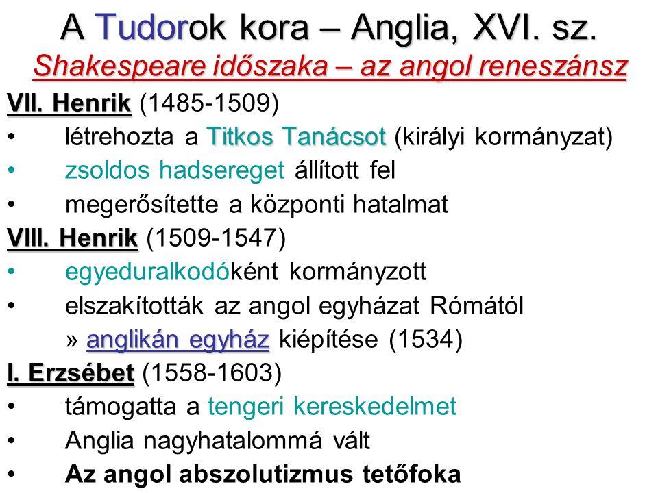 A Tudor dinasztia A Tudor dinasztia apa és lánya