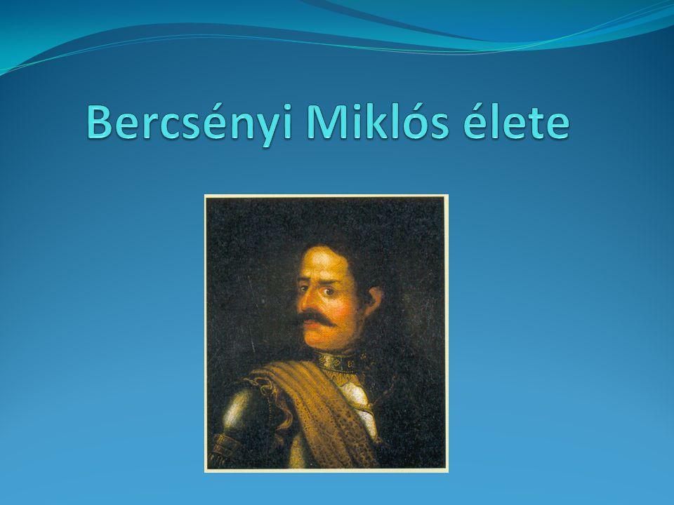Részletesebb életrajz Bercsényiről iskolánk honlapján található: http://bercsenyi.com/iskolank-nevadoja/ Köszönöm a figyelmet!