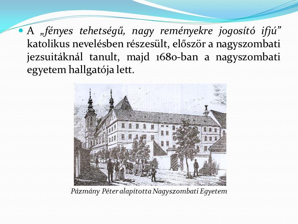 Bercsényi Miklós a szabadságharc során diplomáciai feladatokat is ellátott.
