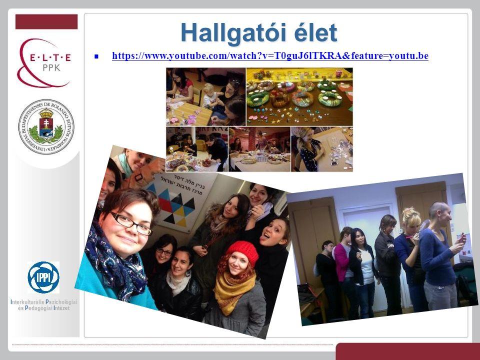Hallgatói élet https://www.youtube.com/watch?v=T0guJ6lTKRA&feature=youtu.be Interkulturális Pszichológiai és Pedagógiai Intézet