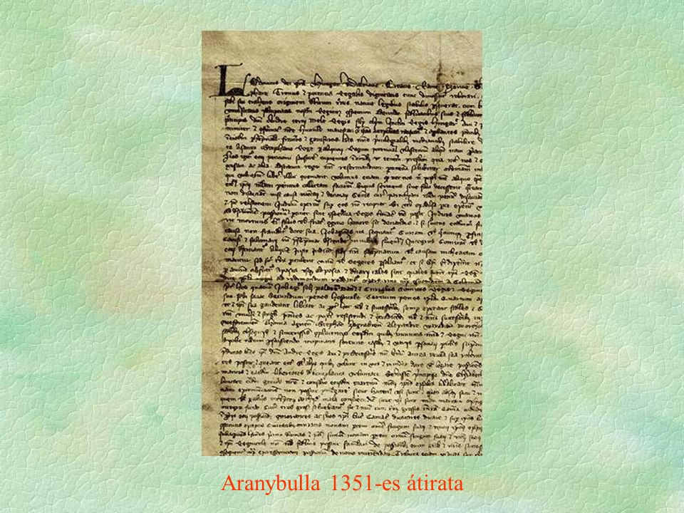 Aranybulla 1351-es átirata