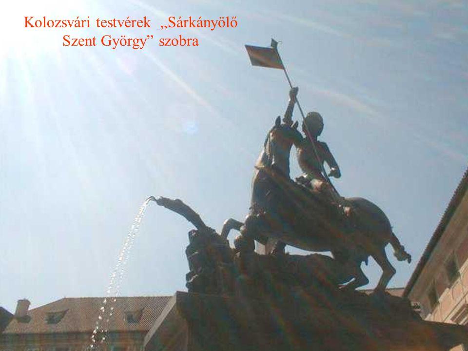 """Kolozsvári testvérek """"Sárkányölő Szent György"""" szobra"""