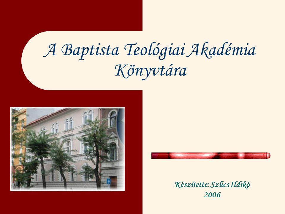 A könyvtár hivatalos elnevezései Baptista Teológiai Akadémia Könyvtára Library of Baptist Theological Seminary (Budapest, Hungary) Bibliothek der Baptistischen Theologischen Akademie (Budapest, Ungarn)