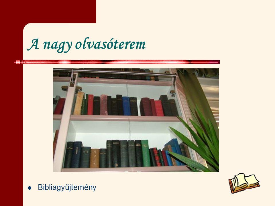 A nagy olvasóterem Bibliagyűjtemény