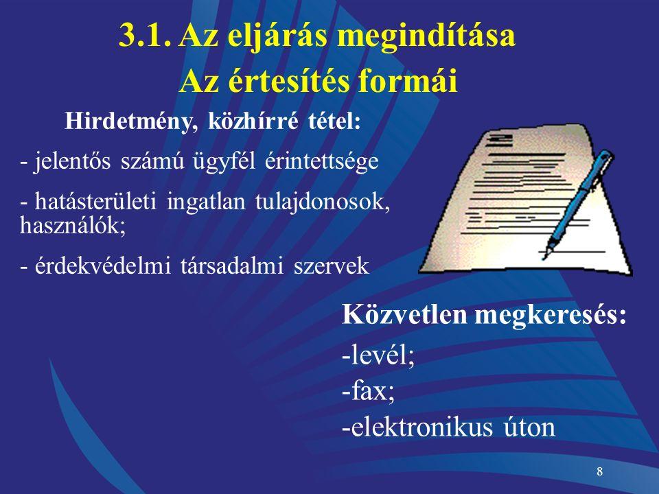 18 Ügygondnoki képviselet Alkalmazása: Alkalmazása: ha a természetes személy ügyfél ismeretlen helyen tartózkodik, vagy nem tud ügyében eljárni és nincs törvényes képviselője, meghatalmazottja Kirendelése: Kirendelése: gyámhatóság Jogai, kötelezettségei:kivéve: Jogai, kötelezettségei: ügyféllel megegyező, kivéve: Pénzt/dolgot nem vehet át Egyezséget nem köthet Vitás jogot nem ismerhet el, erről nem mondhat le Kivéve, ha ezzel nyilvánvaló károsodástól óv meg 3.5.