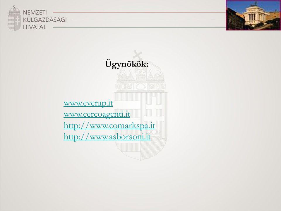 Ügynökök: www.everap.it www.cercoagenti.it http://www.comarkspa.it http://www.asborsoni.it
