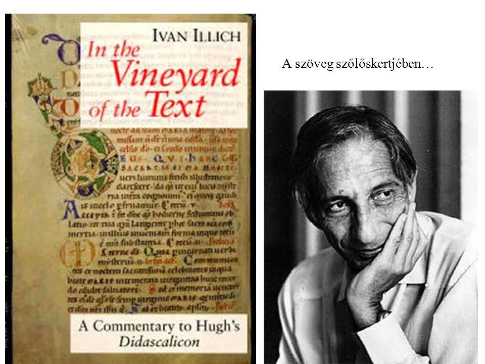 A szöveg szőlőskertjében…