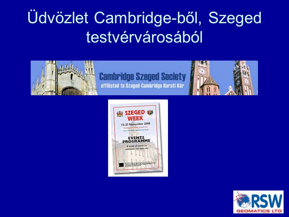 Üdvözlet Cambridge-ből, Szeged testvérvárosából