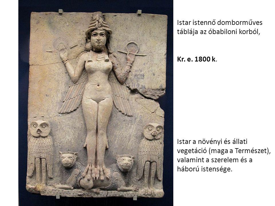 Istar istennő domborműves táblája az óbabiloni korból, Kr.