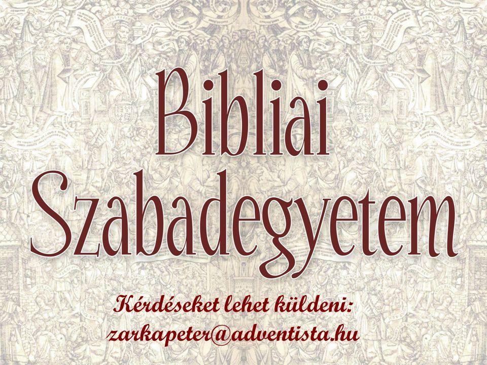 Kérdéseket lehet küldeni: zarkapeter@adventista.hu