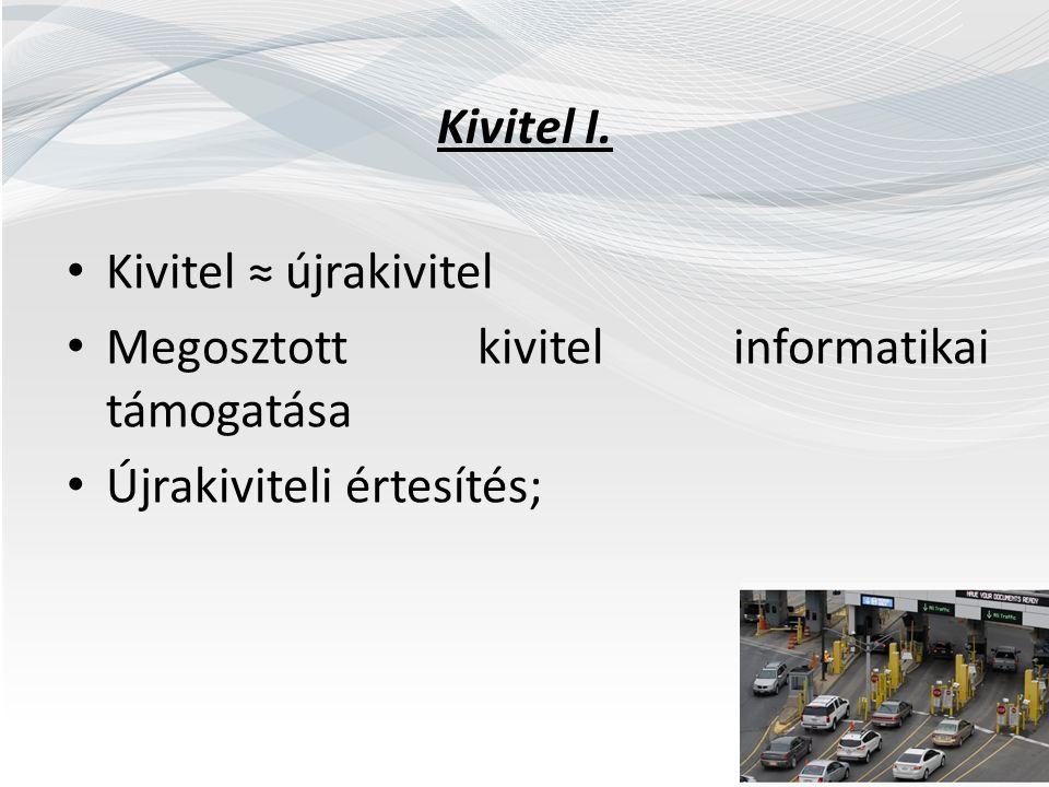 Kivitel II.Kilépési vámhivatal: a külső határon lévő vámhivatal DE.