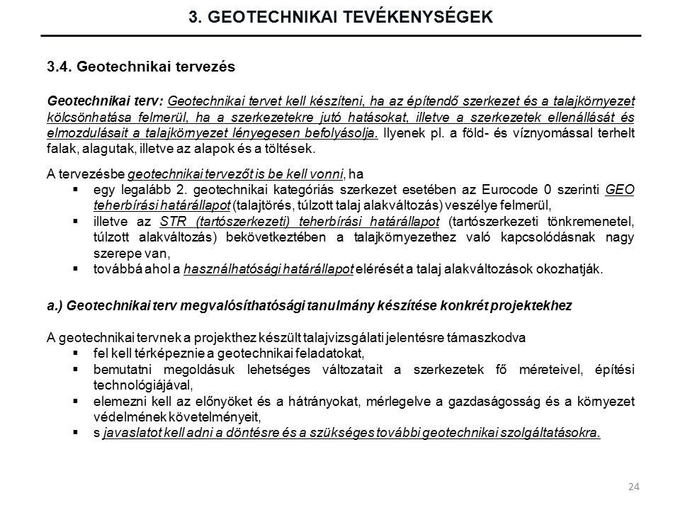 3. GEOTECHNIKAI TEVÉKENYSÉGEK 3.4.