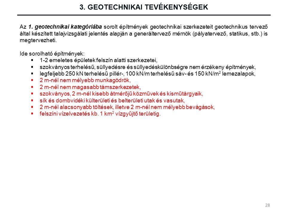 3. GEOTECHNIKAI TEVÉKENYSÉGEK Az 1.