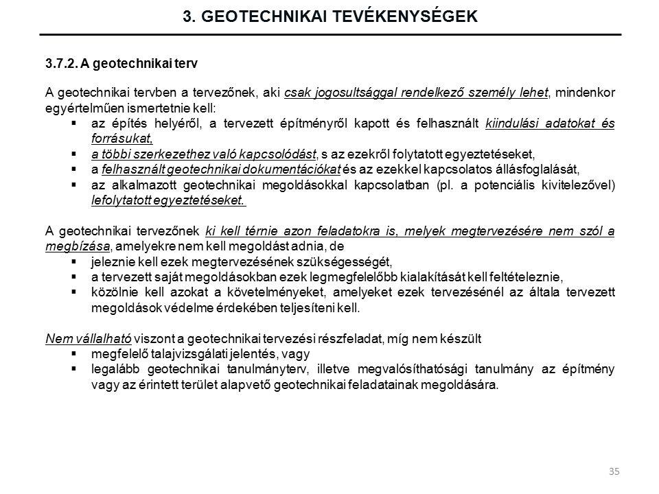 3. GEOTECHNIKAI TEVÉKENYSÉGEK 3.7.2.