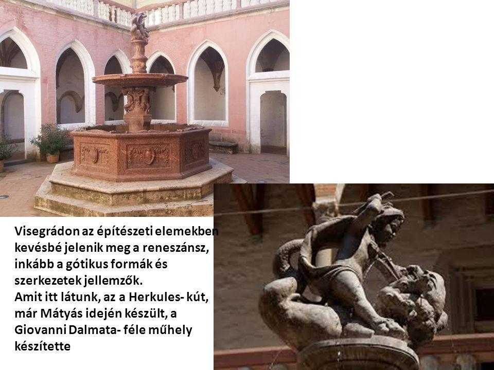 Visegrádon az építészeti elemekben kevésbé jelenik meg a reneszánsz, inkább a gótikus formák és szerkezetek jellemzők.