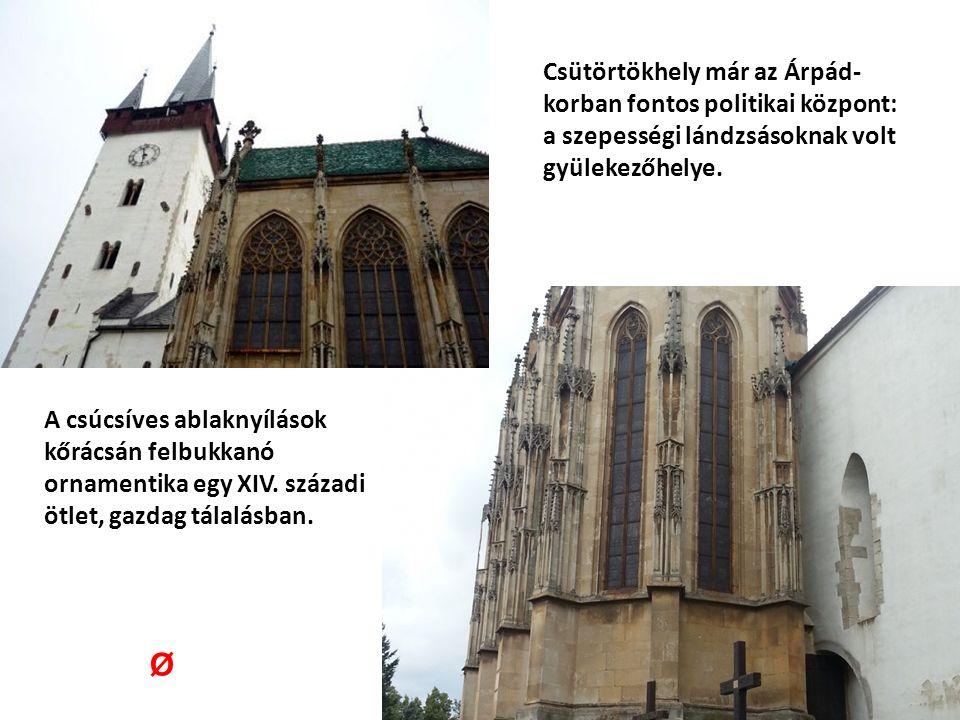 Csütörtökhely már az Árpád- korban fontos politikai központ: a szepességi lándzsásoknak volt gyülekezőhelye.