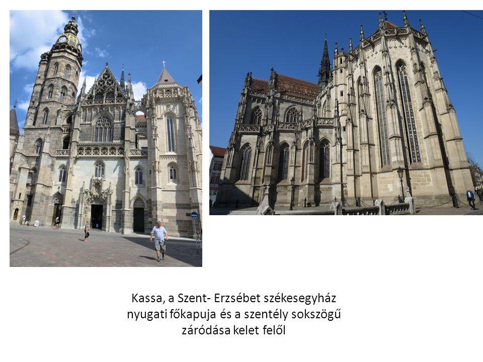Kassa, a Szent- Erzsébet székesegyház nyugati főkapuja és a szentély sokszögű záródása kelet felől